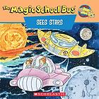 The magic school bus sees stars : a book about stars