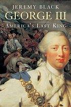 George III : America's last king