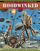 Hoodwinked : deception and resistance