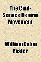 The civil-service reform movement.