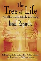The tree of life : an illustrated study in magic