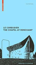 Le Corbusier : the chapel at Ronchamp