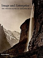 Image and enterprise : the photographs of Adolphe Braun