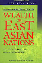Wealth of East Asian nationsWealth of east Asian nations : speeches and writings