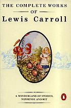 The complete works of Lewis Carroll [pseud