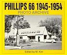 Phillips 66, 1945 through 1954 : photo archive : photographs from the Phillips Petroleum Company Corporate Archives