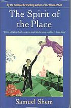 The spirit of the place : a novel
