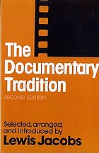 The documentary tradition, from Nanook to WoodstockThe documentary tradition