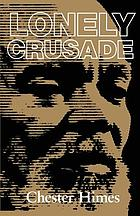 Lonely crusade : a novel