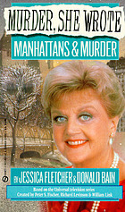Manhattans and murder : a Murder, she wrote mystery : novel