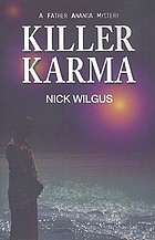 Killer karma : a Father Ananda mystery