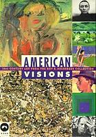 American visions 20th century art from the Roy R. Neuberger Collection