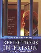 Reflections in prison : voices from the South African liberation struggle