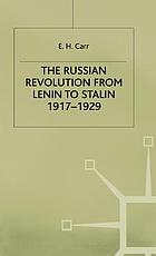 The Russian Revolution : from Lenin to Stalin