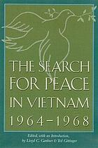The search for peace in Vietnam, 1964-1968