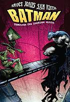 Batman : through the looking glass