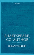 Shakespeare, co-author : a historical study of five collaborative plays