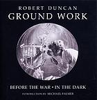 Ground work : Before the war, In the dark