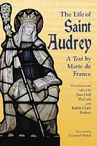 The life of Saint Audrey