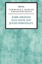 Rabbi Abraham Isaac Kook and Jewish spirituality