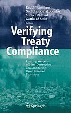 Verifying treaty compliance : limiting weapons of mass destruction and monitoring Kyoto Protocol provisions