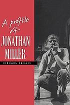 Jonathan Miller : a profile