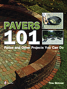 Pavers 101 : patios and other projects you can do