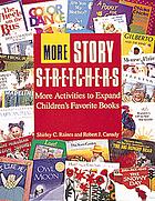 More story stretchers : more activities to expand children's favorite books