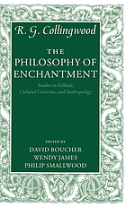 The philosophy of enchantment : studies in folktale, cultural criticism, and anthropology