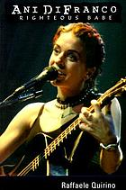 Ani DiFranco : righteous babe