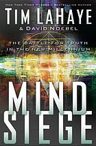 Mind siege. a study in discerning the times