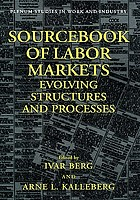 Sourcebook of labor markets : evolving structures and processes