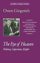 The eye of heaven : Ptolemy, Copernicus, Kepler