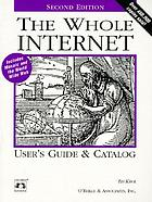 The whole Internet user's guide & catalog