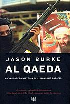 Al Qaeda : la verdadera historia del islamismo radical