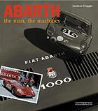 Abarth : the man, the machines