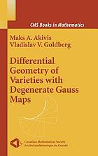 Differential geometry of varieties with degenerate Gauss maps