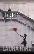 Hope, and other urban tales
