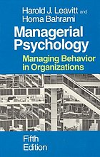 Managerial psychology : managing behavior in organizations