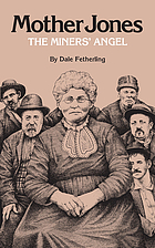 Mother Jones the miners' angel : a portrait
