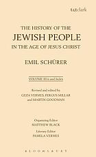 The history of the jewish people in the age of Jesus Christ (175 b.C.-135 p.C.)