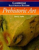 The Cambridge illustrated history of prehistoric art