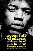 A biography of Jimi Hendrix