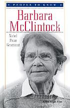 Barbara McClintock : Nobel Prize geneticist