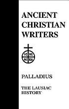 Palladius : the Lausiac history