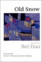 Old snow : poems