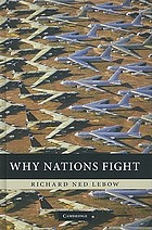 Why nations fight : past and future motives for war
