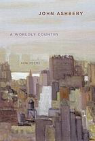 A worldly country : new poems