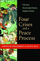 Four crises and a peace process : American engagement in South Asia