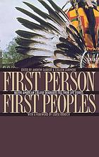 First person, first peoples : native American college graduates tell their life stories